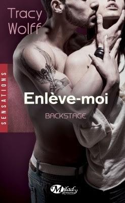 Couverture Backstage, tome 2 : Enlève-moi