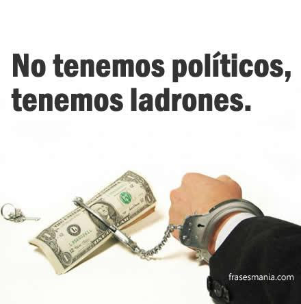 Frases Para Politicos Corruptos Para Facebook Wwwimagenesmycom