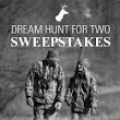 Dream Hunt for Two Sweepstakes Brought to You by Weaver Optics ®