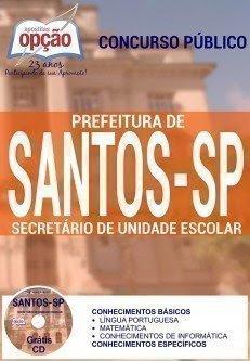 Apostila Prefeitura de Santos SECRETÁRIO DE UNIDADE ESCOLAR