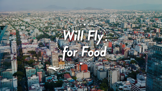 Enter for a Chance to Win: Score a Trip for 2 to Mexico City in the OpenTable #WillFlyforFood Contest