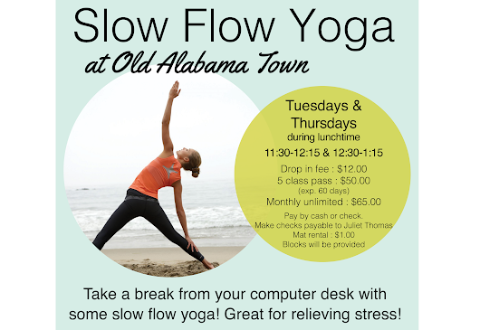 Slow Flow Yoga at Old Alabama Town - Montgomery Alabama - Convention & Visitor Bureau