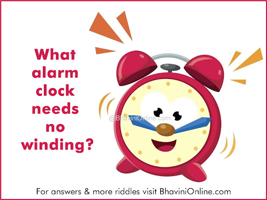 Word Riddle: What Alarm Clock Needs No Winding? | BhaviniOnline.com