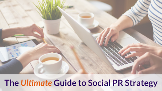 Shonali Burke Consulting | The Ultimate Guide to Social PR Strategy: A Blueprint for Success