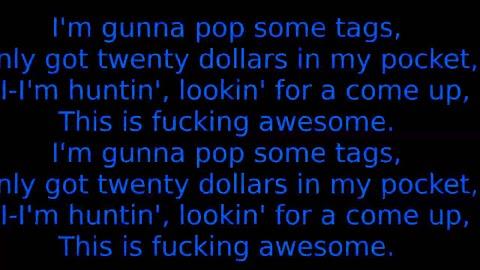 I Am Going To Pop Some Tags Lyrics