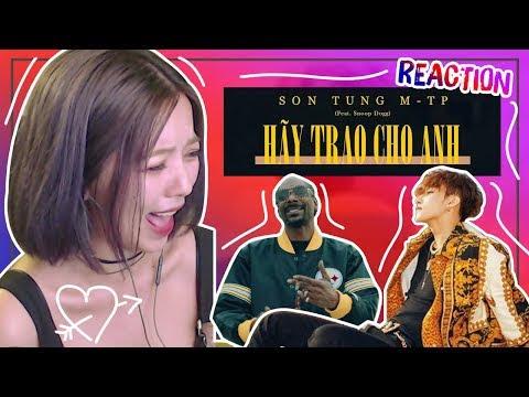 Choáng Với Siêu Phẩm HÃY TRAO CHO ANH - SƠN TÙNG MTP || OHSUSU REACTION
