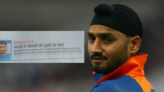 Lost In Translation: Newspaper thinks Harbhajan Singh called Virat Kohli his mother- gets a savage reply