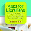 Get a free copy of Apps for Librarians in my Goodreads giveaway - Nicole Hennig