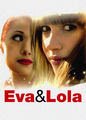 Eva and Lola | filmes-netflix.blogspot.com