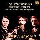Great Violinists-Recordings from 1900-1913