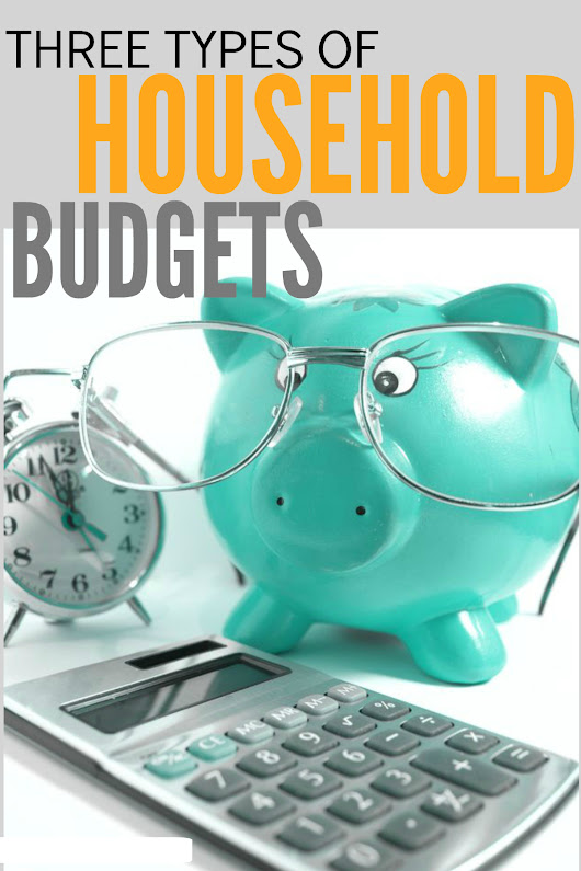 3 Types of Household Budgets + Real Life Budget Examples - Everybody Loves Your Money