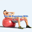 Top 5 Medicine Ball Ab Exercises To Do  #fitgear #amazingabs | Target these areas | Pinterest