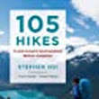 105 Hikes in and Around Southwestern British Columbia: Stephen Hui, T'uy't'tanat - Cease Wyss: 9781771642866: Amazon.com: Books