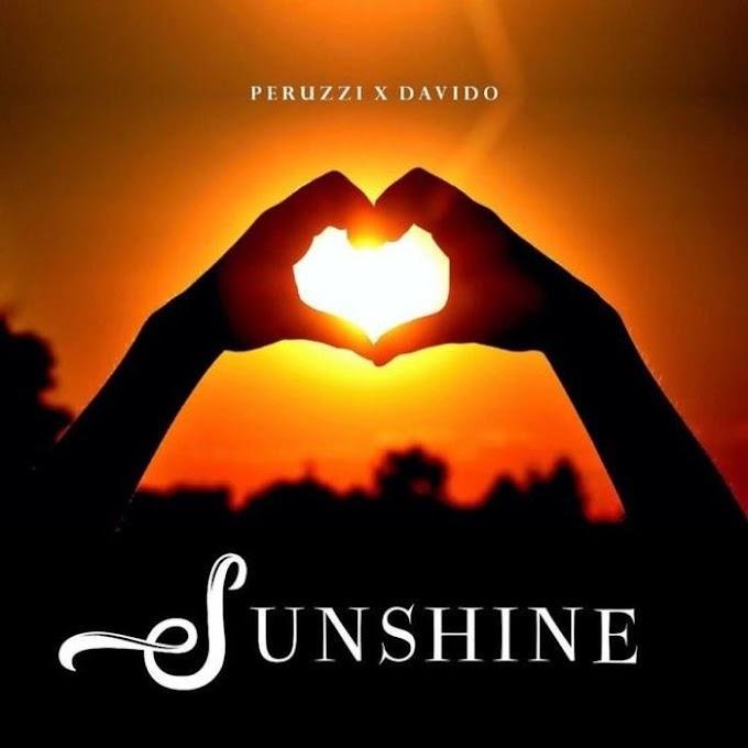 [Music] Peruzzi Ft. Davido – Sunshine