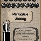 Writing a Persuasive Essay - A Writing Workshop Unit