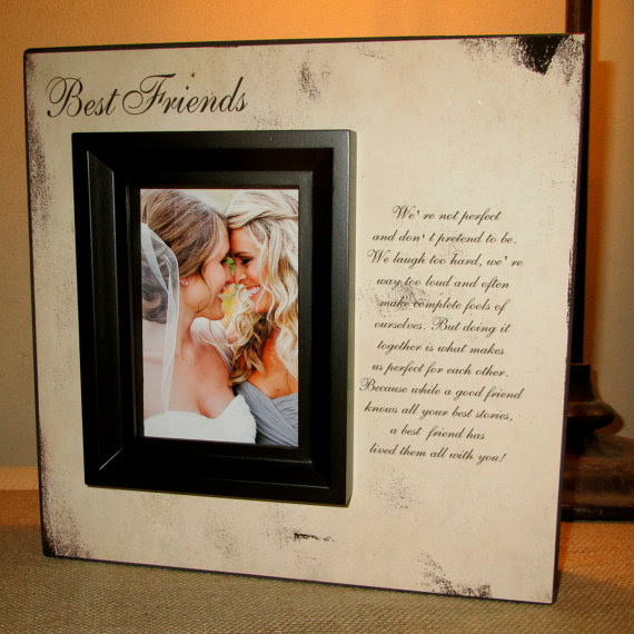 Best Friend Best Friends Picture Frame Poem Quote Bridesmaid Gift