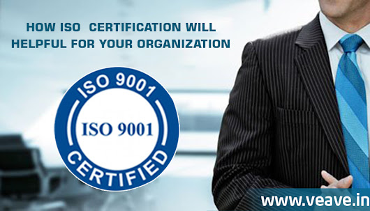 HOW ISO  CERTIFICATION WILL HELPFUL FOR YOUR ORGANIZATION? | isoservicesoman