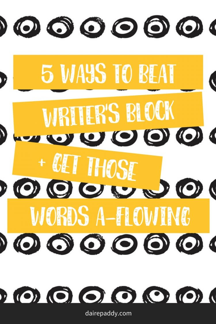 Staring at the Screen five Ways to Beat Writers Block for Good
