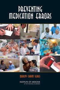 Cover Image: Preventing Medication Errors: