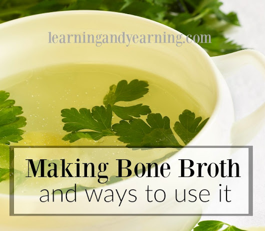Making Chicken Bone Broth in a Slow-Cooker (and Ways to Use It) |