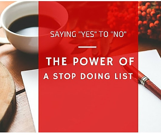 "Saying ""Yes"" to ""No"": The Power of a Stop Doing List - Team Project Mayhem"