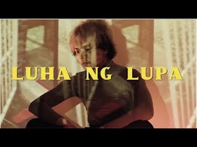 Luha Ng Lupa by Zild [Official Music Video]
