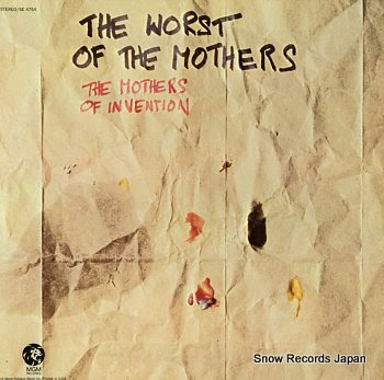 ZAPPA, FRANK & THE MOTHERS OF INVENTION worst of the mothers, the