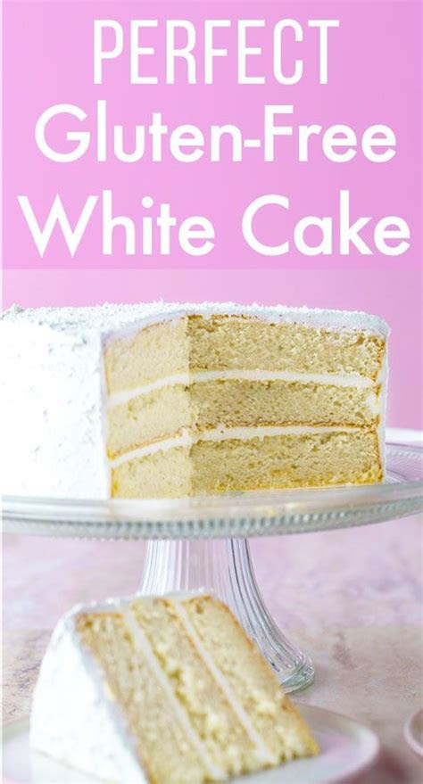 The Best Gluten Free White Cake Recipe You've Ever Tried