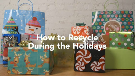 How to Recycle During the Holidays