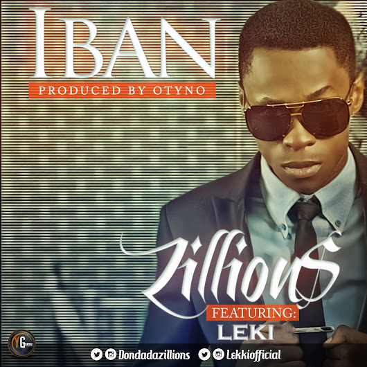 [Hit Music] Zillions - Iban ft. Leki