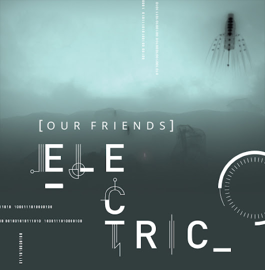 Exhibitions Launch Invitation | Our Friends Electric: Adventures in Robotics, AI and Other Stories