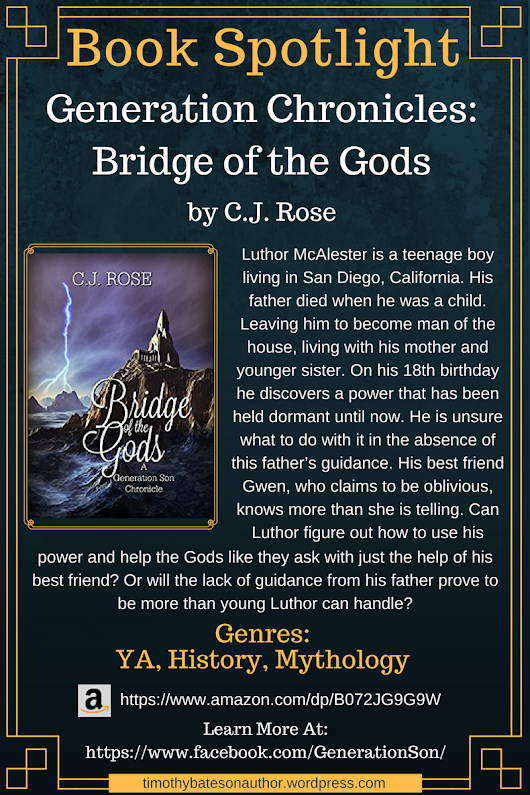 "Book Spotlight – ""Generation Chronicles: Bridge of the Gods"" by C.J. Rose"