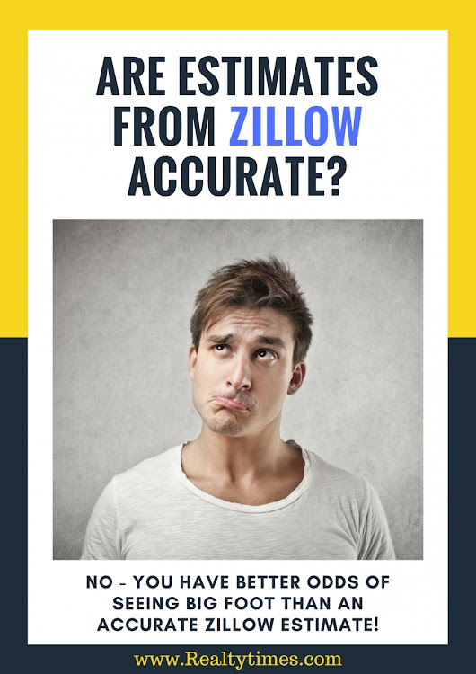 Zillow Estimates: Accurate or Inaccurate? - Realty Times
