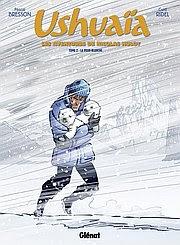 Ushuaia T2: La peur blanche