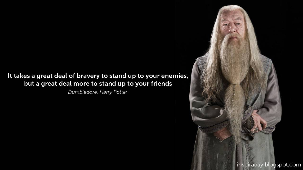 Dumbledore Quote On Courage Enemies Friends