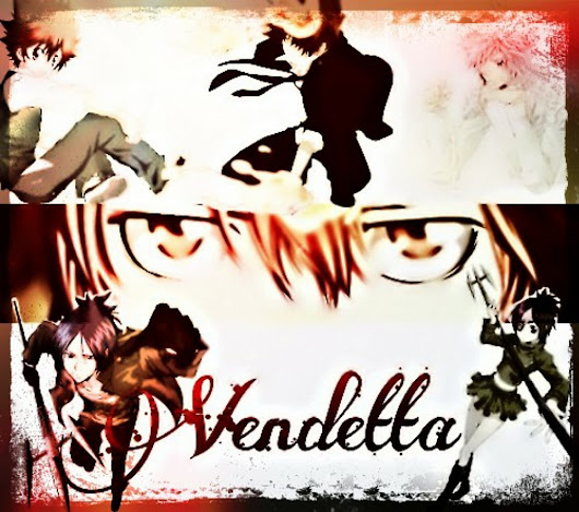 Vendetta | Nyah! Fanfiction