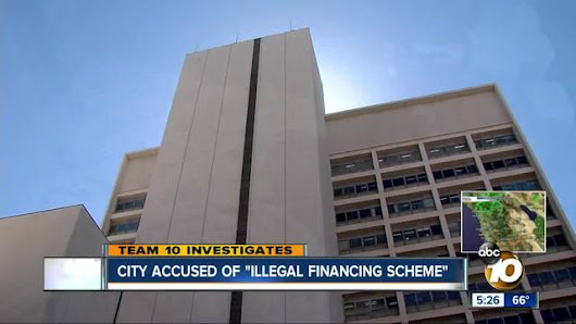 "City of San Diego accused of ""illegal financing scheme"", allegations 900,000 people affected"