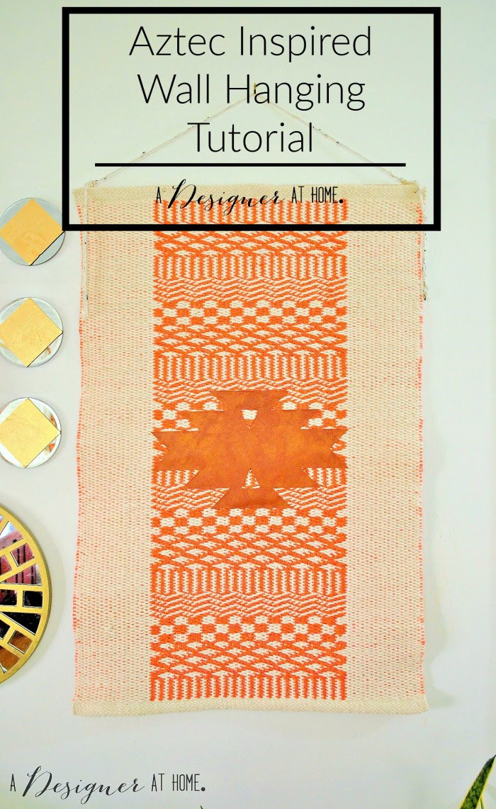 Aztec Inspired Wal Hanging Tutorial - It's easier than you'd think!