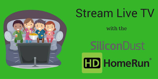 Stream live TV with the SiliconDust HDHomeRun - AndroidPCReview