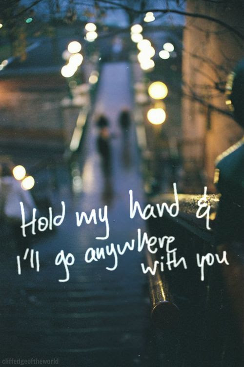 Hold My Hand And Ill Go Anywhere With You Pictures Photos And