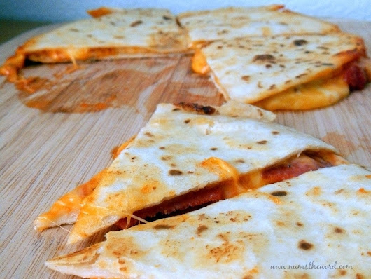Pizza Quesadilla - NumsTheWord