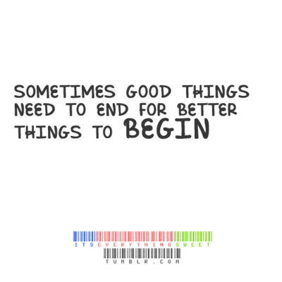 Quotes About Ends Of Things 65 Quotes