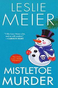 Mistletoe Murder by Leslie Meier