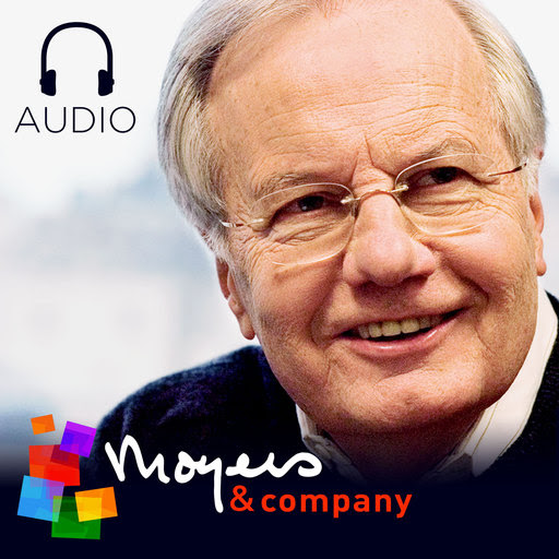 The Book That Explains Why Voters Are So Angry (and Why They Have A Right To Feel That Way) - Bill Moyers In Conversation (podcast)