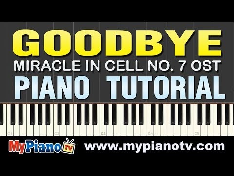 Goodbye - 7번방의 선물 Miracle in Cell No. 7 OST [Piano Tutorial @ 100% speed]