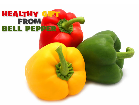 7 Benefits Of Bell Pepper A Gift For Your Health - Nutrition Inside
