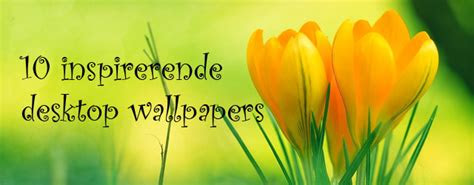 inspirerende desktop wallpapers inspirestanl