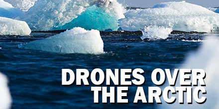 Drones Over the Arctic: solar-powered drone captures energy and soars - Unmanned Systems Source