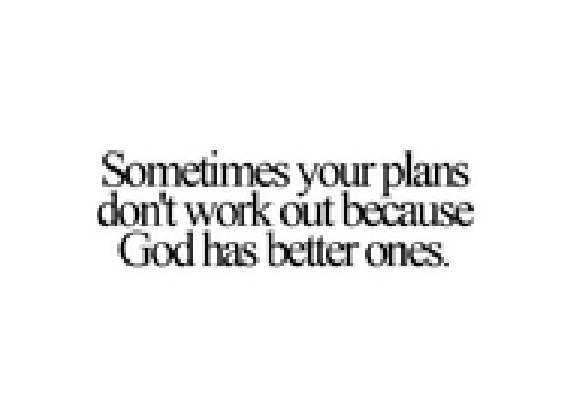 Quotes About Gods Plan For You 58 Quotes