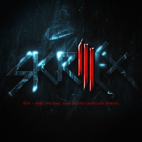 GTA - Red Lips (feat. Sam Bruno) [Skrillex Remix] by Skrillex